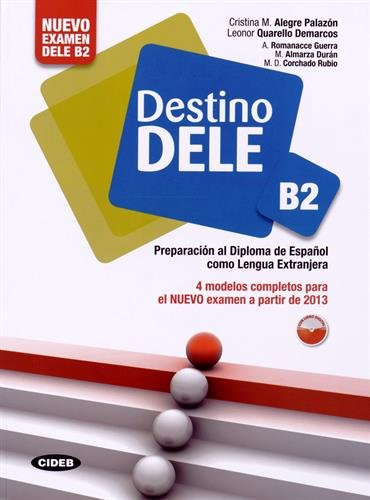 DESTINO DELE B2 LIBRO+CD MP3 ROM: COLLECTIF ED 2013