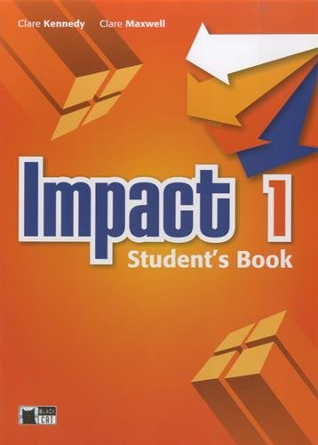 Impact: Student'S Book 1 + Digital Book: Kennedy, Clare