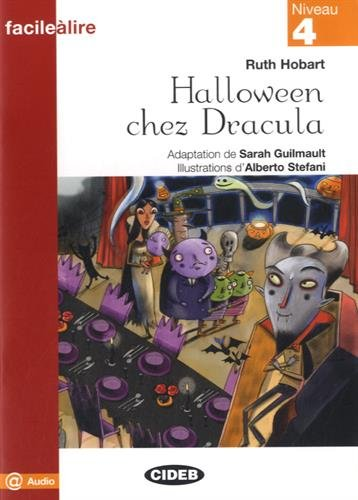 HALLOWEEN CHEZ DRACULA -NIVEAU 4-: GUILMAULT ED 2014