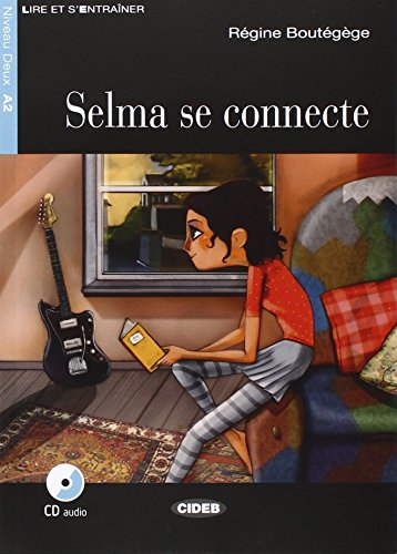 9788853015167: Selma Se Connecte - Book & CD (French Edition)