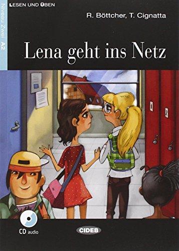 9788853015587: Lena geht ins Netz. Con CD Audio