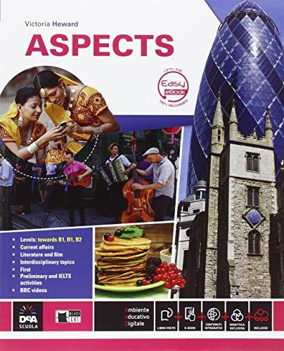 9788853015839: Aspects. Con espansione online. Per le Scuole superiori. Con DVD-ROM. Con e-book [Lingua inglese]: Student's book + Easy eBook