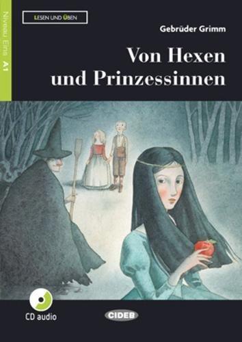 9788853017222: Von exen und prinzessinnen. Livello A1. Con app. Con CD-Audio [Lingua tedesca]: Von Hexen und Prinzessinnen + CD + App + DeA LINK