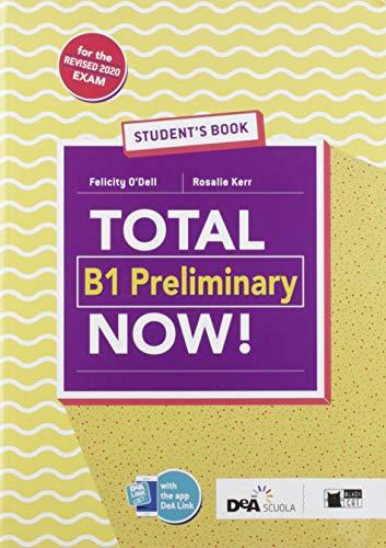 9788853018526: Total B1 preliminary now! Student's book. Per le Scuole superiori. Con e-book. Con espansione online. Con Libro: Vocabulary maximizer. Con CD-ROM