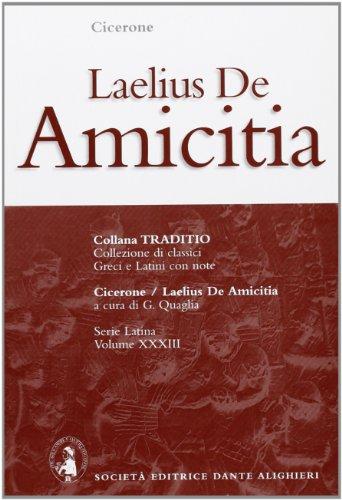 9788853405609: Laelius. De amicitia (Traditio. Serie latina)