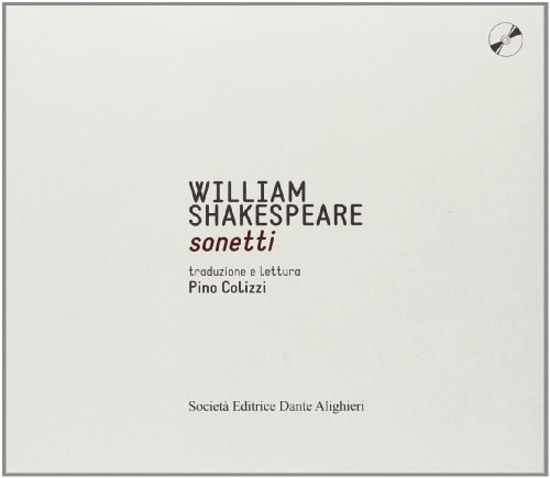 Sonetti. Con CD Audio: Shakespeare, William