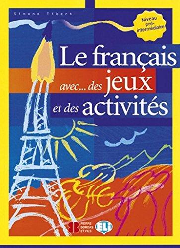 9788853600028: Le Francais Avec... Jeux ET Activites: Volume 2 (French Edition)
