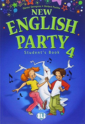 9788853600578: New english party. Per la 4ª classe elementare. Con espansione online (Corso Scuola elementare)