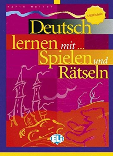 9788853601315: Deutsch mit... Spielen und Ratseln. Per le Scuole superiori: 3 (Libri di attività)