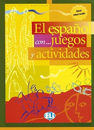 9788853601322: El español con ... juegos y actividades : Nivel intermedio