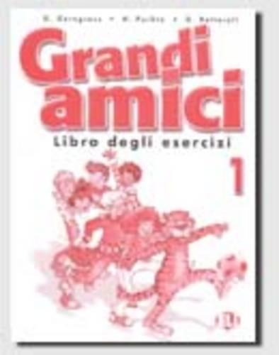 9788853601490: Grandi Amici: Libro Degli Esercizi 1 (Italian Edition)