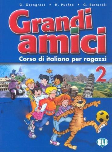 9788853601537: Grandi Amici: Libro Per Lo Studente 2 (Italian Edition)