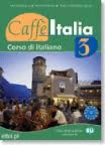 9788853602312: Caffe Italia: Libro Dello Studente Ed Esercizi (Italian Edition)