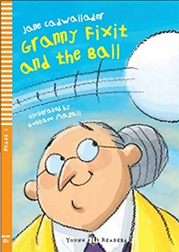 9788853604217: Young Eli Readers: Granny Fixit and the Ball