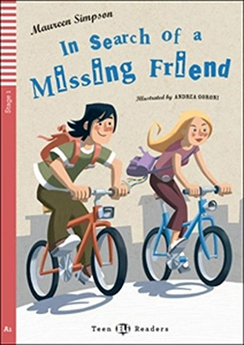 9788853604316: In Search Of A Missing Friend (Teen readers)