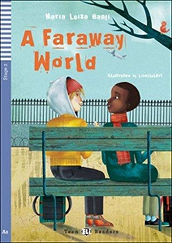 9788853604323: Teen ELI Readers - English: A Faraway World + CD