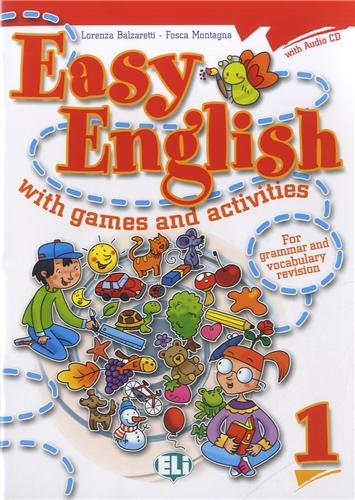 9788853604385: Easy english with games and activites. Per la Scuola elementare. Con CD Audio: Easy English With Games And Activities 1 (Libri per le vacanze)