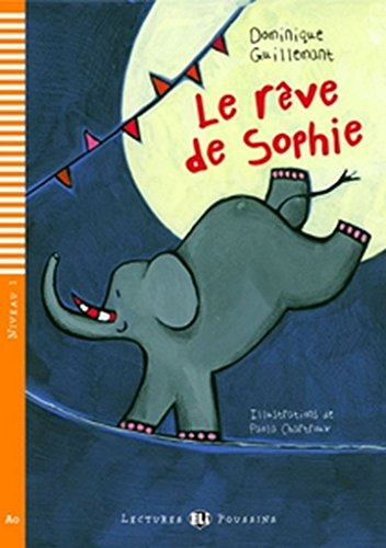 9788853605191: Young Eli Readers: Le Reve De Sophie + CD (French Edition)