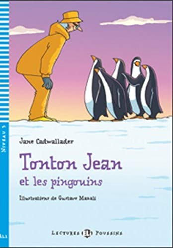 9788853605269: Young Eli Readers: Tonton Jean ET Les Pingouins + CD (French Edition)