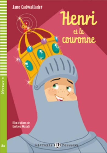 9788853605276: Young Eli Readers: Henri ET LA Couronne + CD (French Edition)
