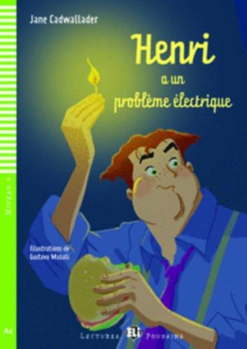 9788853605283: Henri a un probleme electrique + CD (A2)