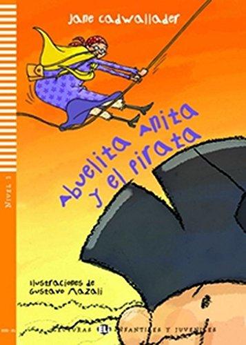 9788853605320: Abuelita Anita y el pirata. Avec expansion en ligne. Pour le collège