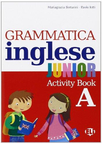 9788853605986: Grammatica inglese junior. Quaderno operativo A. Per la Scuola elementare