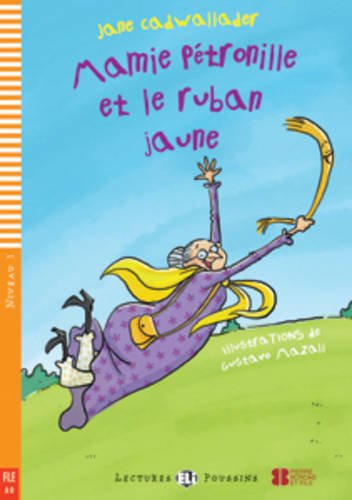 9788853606228: Mamie Petronille et le ruban jaune. Con CD Audio (Young readers)