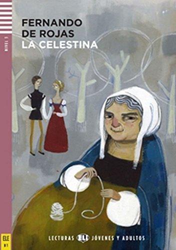 9788853606617: La Celestina. Nivel B1 (+ CD) (Lecturas Eli Jóvenes y adultos Nivel 3 B1)