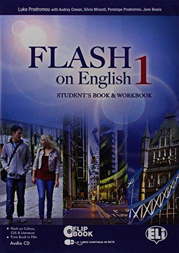 9788853607058: Flash on english. Student's book-Workbook-Flip book. Con espansione online. Con CD Audio. Per le Scuole superiori: 1