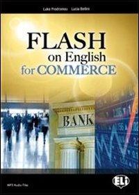 9788853607096: Flash on english for commerce. Per le Scuole superiori. Con espansione online