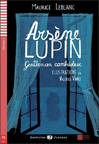 9788853607768: Arsene Lupin. Gentleman cambrioleur. Per la Scuola media. Con CD Audio. Con espansione online (Lectures Eli Juniors Niveau 1 A1)