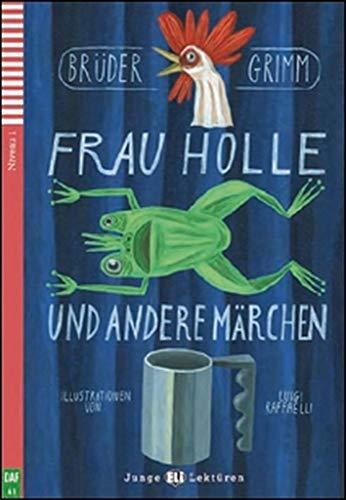 9788853607775: Frau Holle Und Andere Marchen + CD (German Edition)