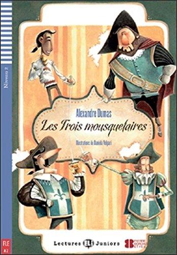 9788853607799: Les Trois Mosquetaires (+CD) (Lectures Eli Juniors Niveau 2 A2)