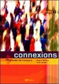 9788853610041: Connexions. Con CD Audio. Per le Scuole superiori: 2