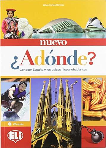 Nuevo A Donde?: Libro Del Alumno +: Silvia Cortés Ramirez