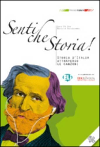 9788853613134: Senti Che Storia!: Libro Per Lo Studente + CD-Audio (Italian Edition)