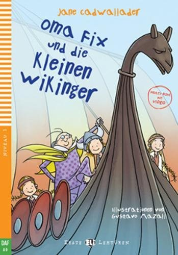 9788853613158: Oma Fix und die Kleinen Wikinger. Con espansione online.: Oma Fix und die kleinen Wikinger + downloadable mult