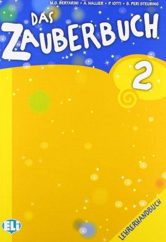 9788853613455: Das Zauberbuch Lehrerhandbuch. Con CD Audio. Per la Scuola elementare: 2 (Corso di tedesco. Scuola primaria)