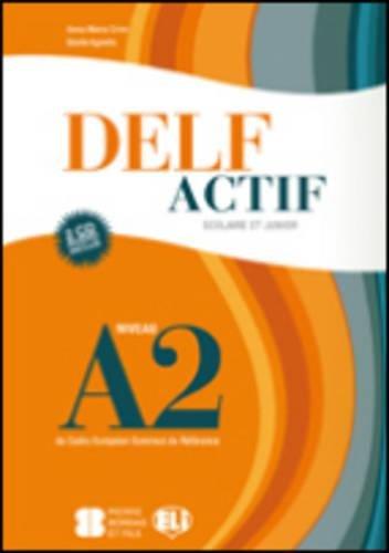 9788853613783: Delf Actif Scolaire ET Junior: Livre + 2 CD Audio (French Edition)
