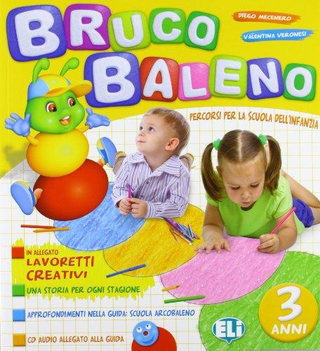 9788853614155: Brucobaleno 3 anni. Con quaderno lavoretti creativi. Per la Scuola materna (Quaderni operativi infanzia)