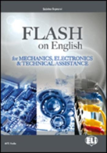 9788853614490: Flash on English: Mechanics, Electronics and Technical Assistance