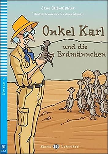 9788853614827: Onkel Karl und die Erdmannchen + CD-ROM (A1.1)