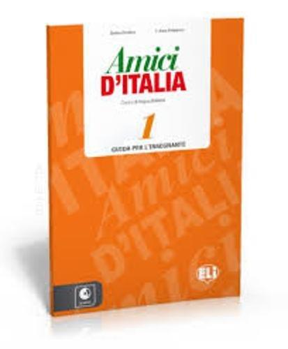 9788853615138: Amici DI Italia: Teacher'S Book 1 + Class Audio CD (3)