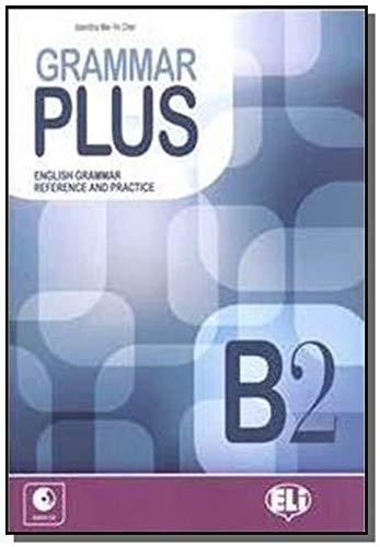 9788853615312: Grammar plus. B2. Con CD Audio. Per le Scuole superiori (Esami e certificazioni)