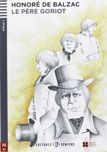 Le Pere Goriot + CD (Mixed media: Honore de Balzac