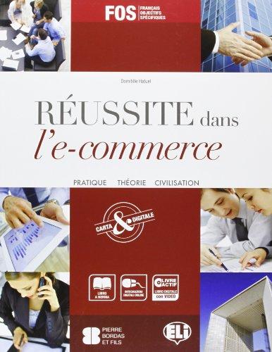 9788853616128: Reussite dans l'e-commerce. Con espansione online. Per gli Ist. tecnici e professionali