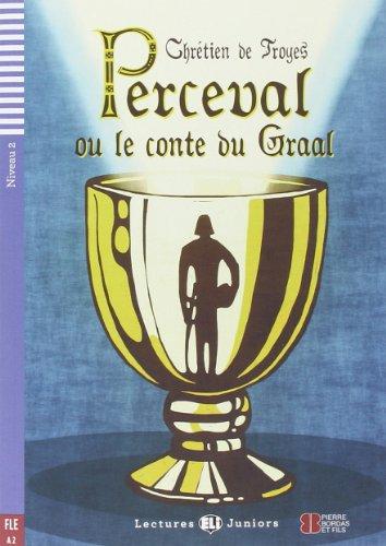 Perceval ou le conte du Graal +: Chretien