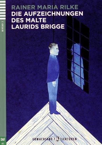 9788853617606: Die Aufzeichnungen des Malte Laurids Brigge. Con CD Audio. Per le Scuole superiori (Erwachsene Lektüren)