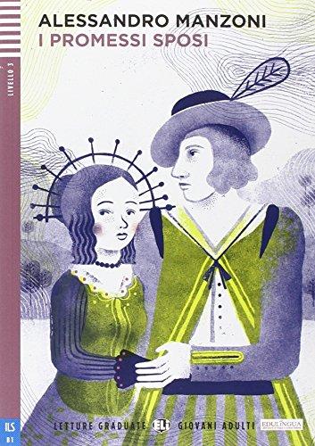 I Promessi Sposi (Italian Edition): Manzoni, Alessandro